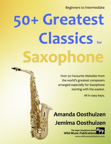 50+ Greatest Classics for Saxophone