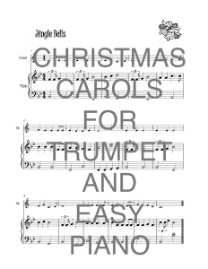 Piano Christmas Music.Christmas Carols For Trumpet And Easy Piano Download