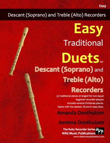 Easy Traditional Duets for Descant (Soprano) and Treble (Alto) Recorders